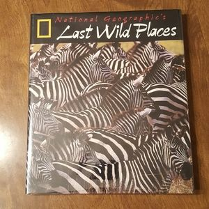 NATIONAL GEOGRAPHIC'S LAST WILD PLACES HARDCOVER